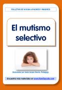 Folleto para las familias sobre el mutismo selectivo