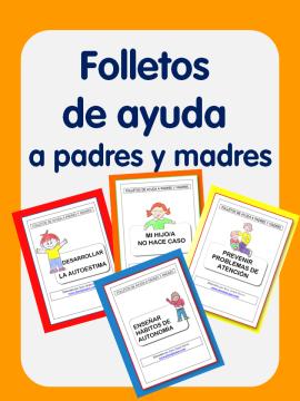 FOLLETOS DE AYUDA PARA PADRES Y MADRES