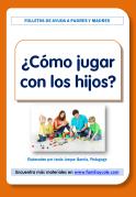 folleto-cómo-jugar-con-los-hijos