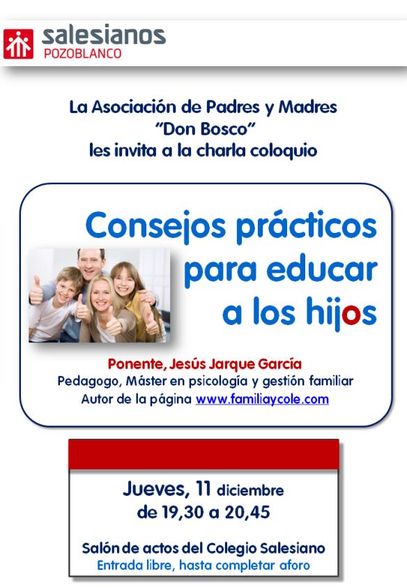Charla para padres en Pozoblanco de Jesús Jarque titulada consejos prácticos para educar a los hijos