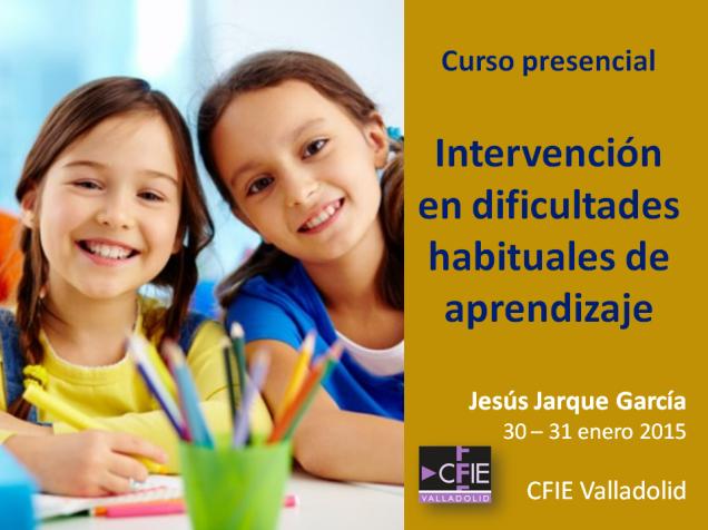 Curso de Jesús Jarque sobre intervención en dificultades habituales de aprendizaje