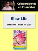 Colaboración de Jesús Jarque con la Revista Ser Padres número de diciembre 2014
