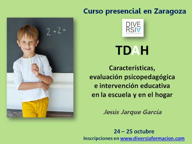 TDAH curso en Zaragoza impartido por Jesús Jarque