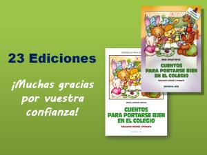 Cuentos para portarse bien en el colegio 23 ediciones Jesús Jarque García