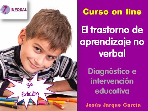 Curso on line sobre el Trastorno de Aprendizaje No Verbal de Jesús Jarque García