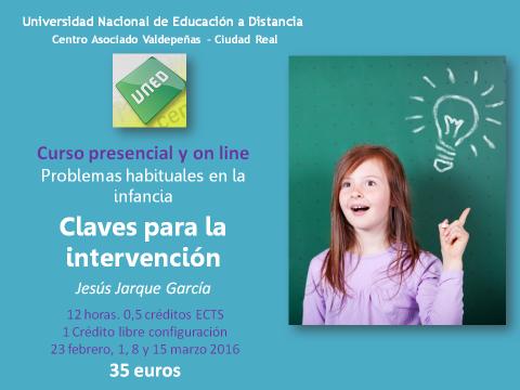 Problemas habituales en la Infancia: claves para la intervención. Curso UNED impartido por Jesús Jarque García