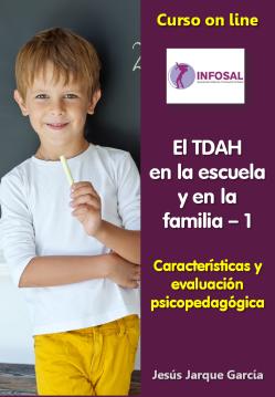 El TDAH en la escuela y en la familia, curso on line de Jesús Jarque, programa del curso