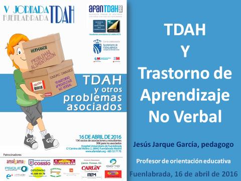 Ponencia de Jesús Jarque titulada El TDAH y el TANV en la V Jornada TDAH de Fuenlabrada