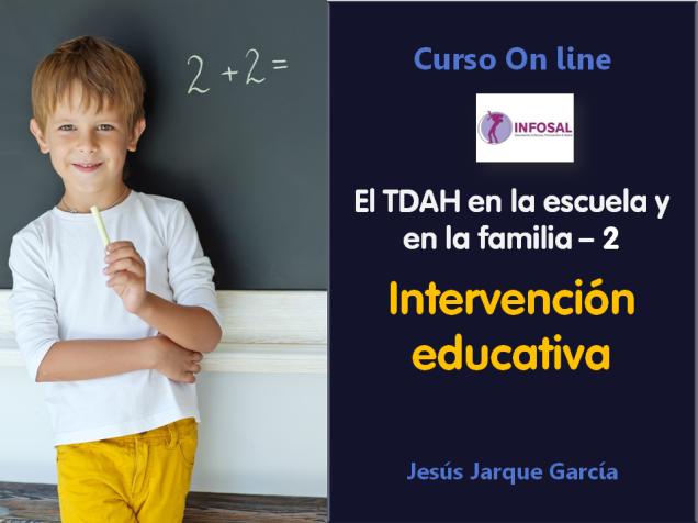 Curso el TDAH en la escuela y en la familia: intervención educativa, con Jesús Jarque