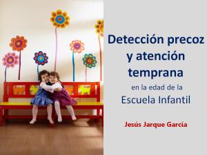 Detección precoz y atención temprana en la Escuela Infantil