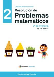 Cuaderno de resolución de problemas matemáticos para 2 de Primaria, de Jesús Jarque