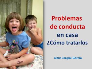 Charla sobre problemas de conducta en casa de Jesús Jarque