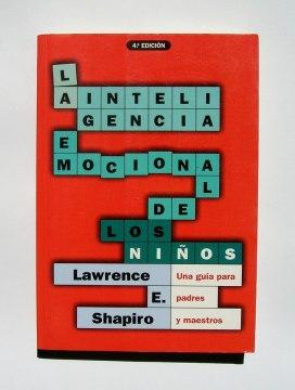La inteligencia emocional de los niños de Shapiro, Lawrence