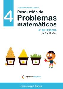 Cuaderno de resolución de problemas matemáticos para 4 de Primaria, de Jesús Jarque