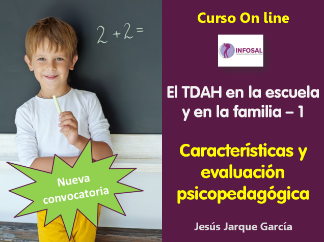 Curso on line sobre TDAH en la escuela y en la familia: características y evaluación psicopedagógica