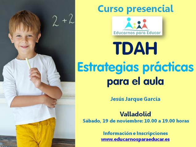 Curso en Valladolid de Jesús Jarque sobre TDAH
