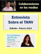 Entrevista Es la mañana de Fin de Semana sobre el TANV