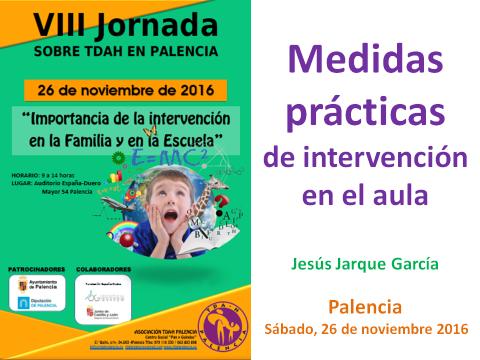 Conferencia de Jesús Jarque en la VIII Jornada TDAH en Palencia