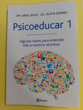 Libro Psicoeducar 1 de Ariel Gold y Alicia Gómez, leído por Jesús Jarque