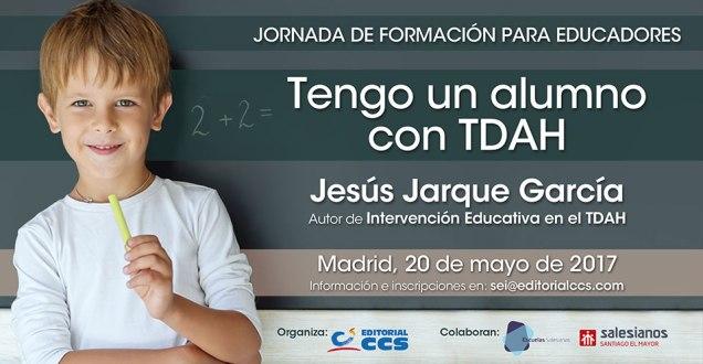 Tengo un alumno con TDAH, curso de Jesús Jarque en Madrid