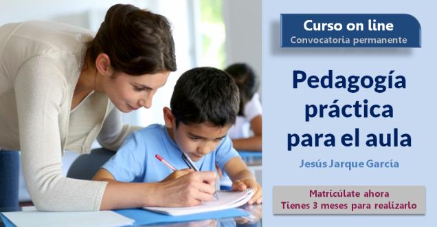 Curso on line de Pedagogía básica para el aula de Jesús Jarque
