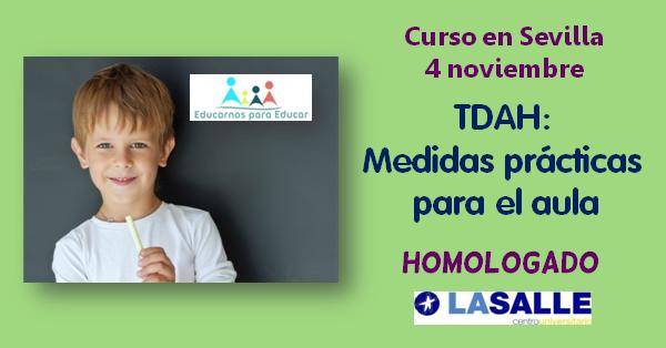 Curso TDAH: Medidas prácticas para el aula, impartido por Jesús Jarque llega a Sevilla