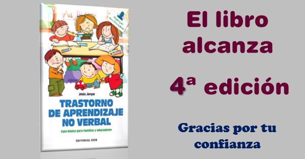 El libro de Jesús Jarque sobre el Trastorno de Aprendizaje No Verbal llega a la cuarta edición