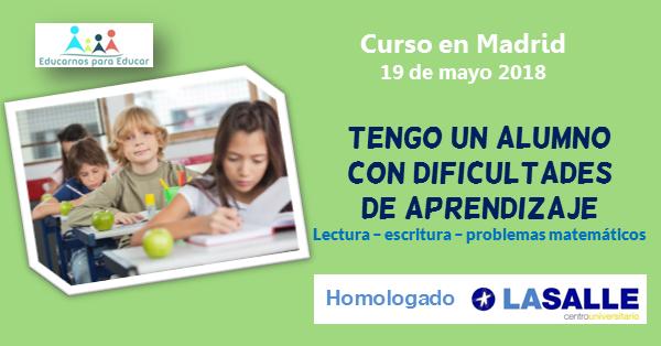 Curso Tengo un alumno con dificultades de aprendizaje, de Jesús Jarque en Madrid