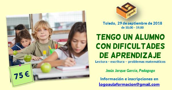 Curso tengo un alumno con dificultades de aprendizaje impartido por Jesús Jarque en Toledo