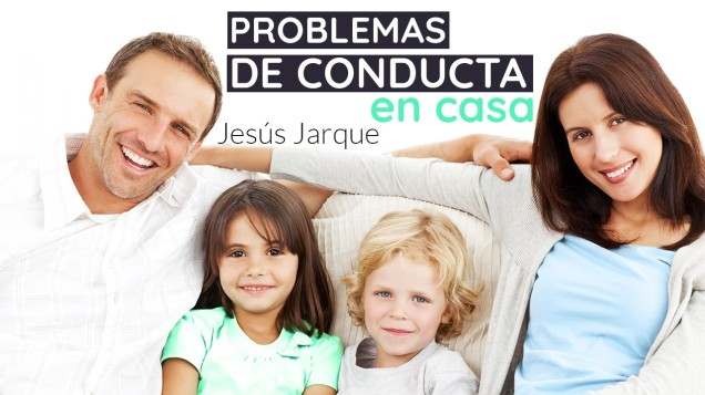 Curso on line problemas de conducta en casa