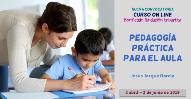 Curso on line pedagogía práctica para el aula, de Jesús Jarque