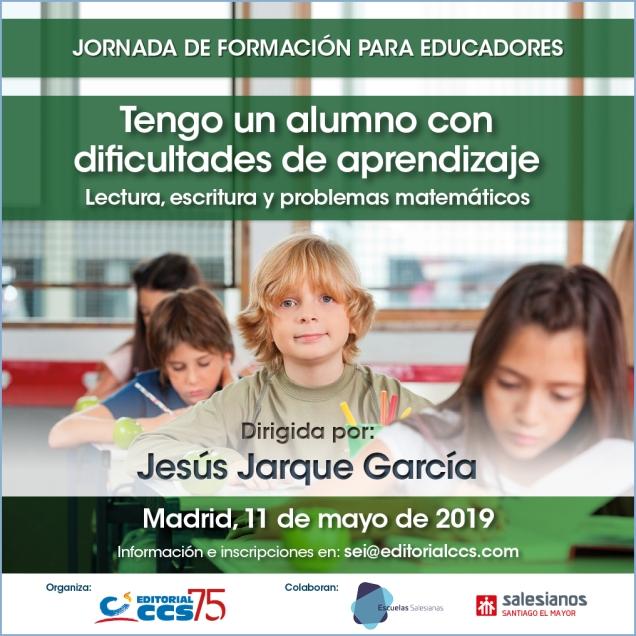 Programa del curso Tengo un alumno con dificultades de aprendizaje que impartirá Jesús Jarque en Madrid