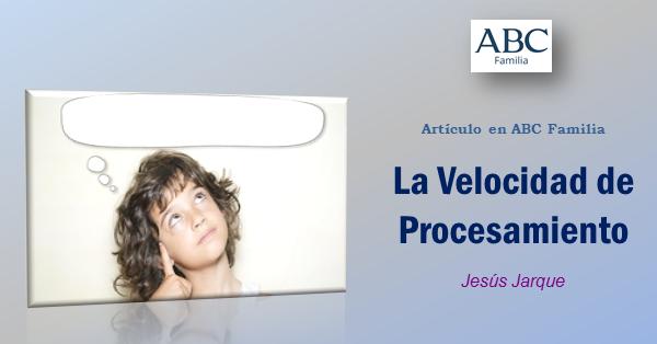 Artículo de Jesús Jarque, sobre la Velocidad de Procesamiento