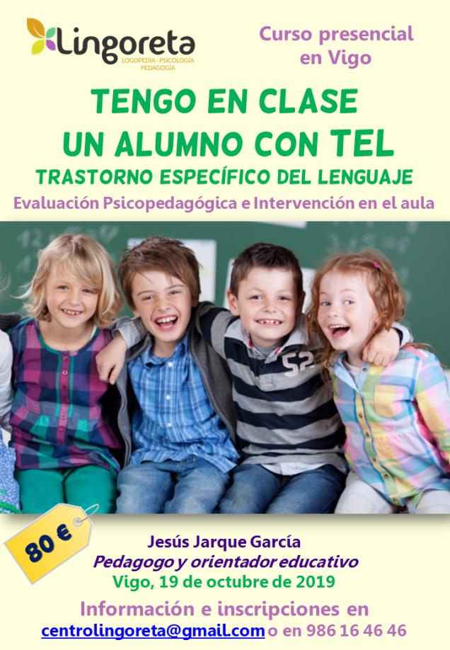 Curso de Jesús Jarque, Tengo en clase un alumno con TEL, evaluación psicopedagógica e intervención en el aula, que se impartirá en Vigo el 19 octubre de 2019