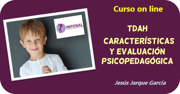 Curso on line sobre la evaluación psicopedagógica del TDAH