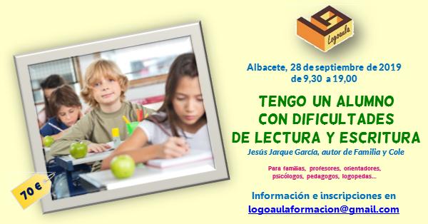 """Curso """"Tengo un alumno con dificultades de lectura y escritura"""" impartido por Jesús Jarque, en Albacete"""