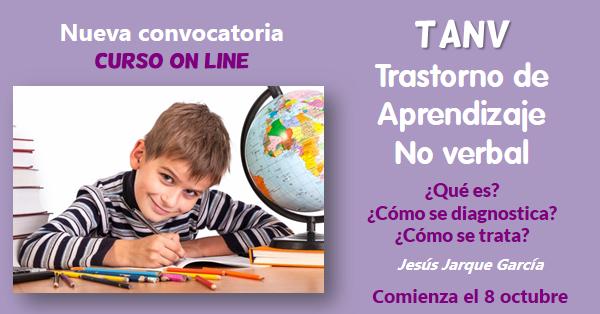 Décima convocatoria curso on line de Jesús Jarque titulado: TANV, diagnóstico e intervención educativa.