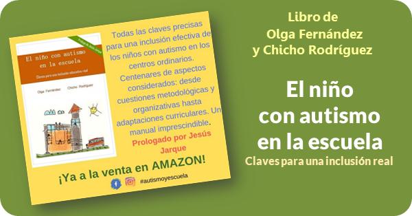 El niño con autismo en la escuela, libro con prólogo de Jesús Jarque