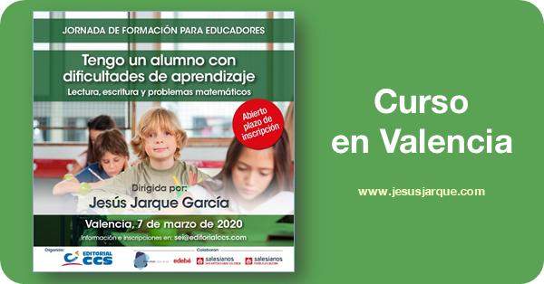 Curso en Valencia de Jesús Jarque sobre las dificultades de aprendizaje organizado por la Editorial CCS