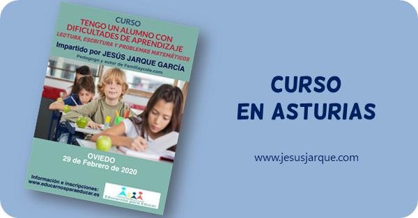 Curso en Oviedo impartido por Jesús Jarque, sobre las dificultades habituales de aprendizaje: lectura, escritura y problemas matemáticos