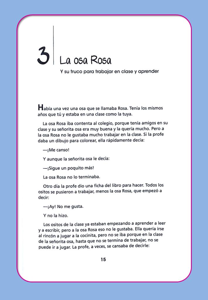 Cuentos con trucos para portarme bien en el cole, nuevo libro de Jesús Jarque, Editorial CCS. El cuento de la Osa Rosa
