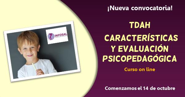 Curso on line sobre las características del TDAH y la evaluación psicopedagógica, impartido por Jesús Jarque.