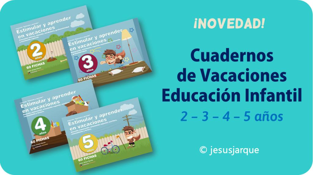 Cuadernos de Vacaciones para Educación Infantil de Jesús Jarque y Editorial Gesfomedia Educación
