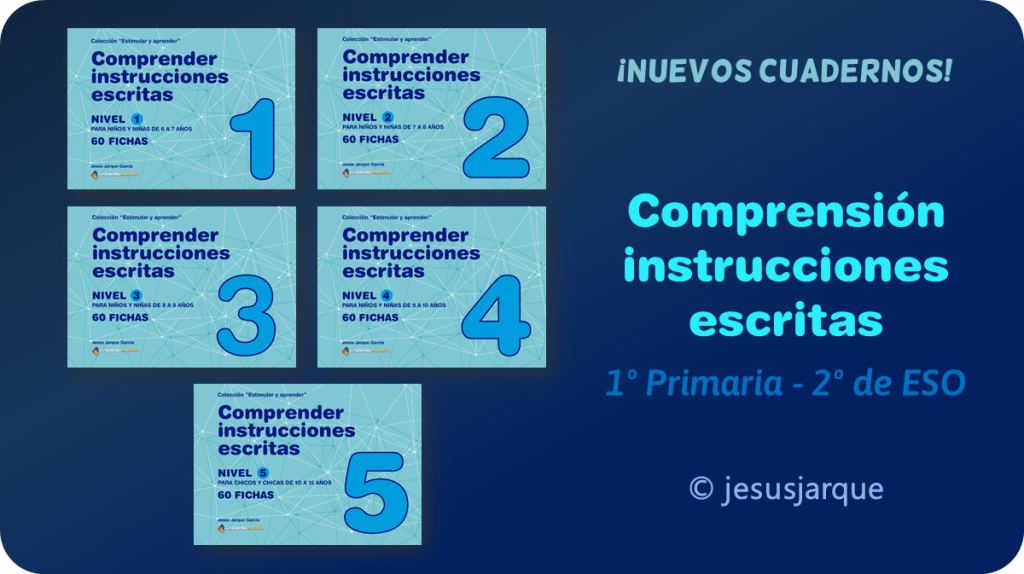 Cuadernos comprensión instrucciones escritas, de Jesús Jarque
