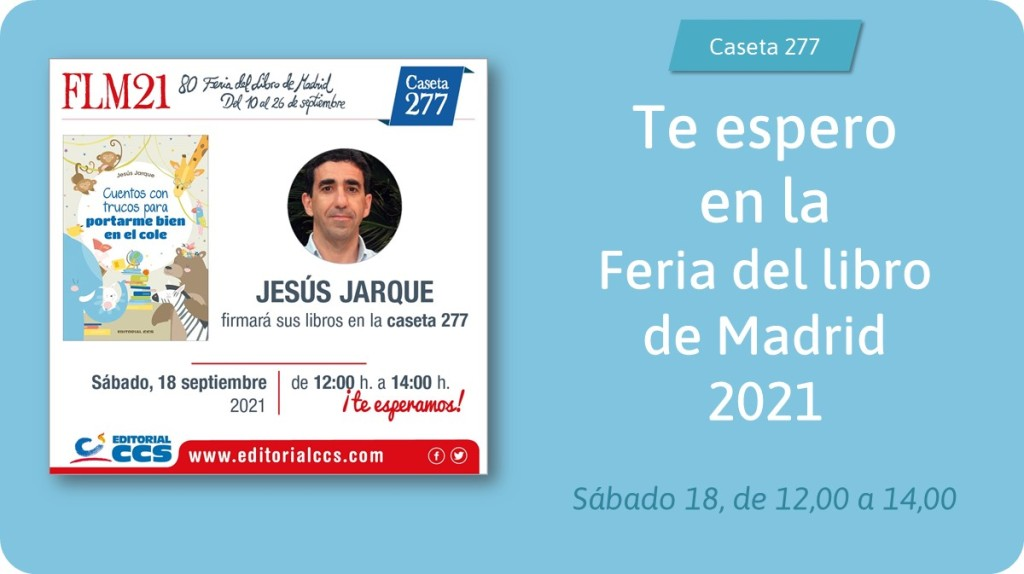 Estaré en la Feria del Libro de Madrid 2021, en la caseta Editorial CCS
